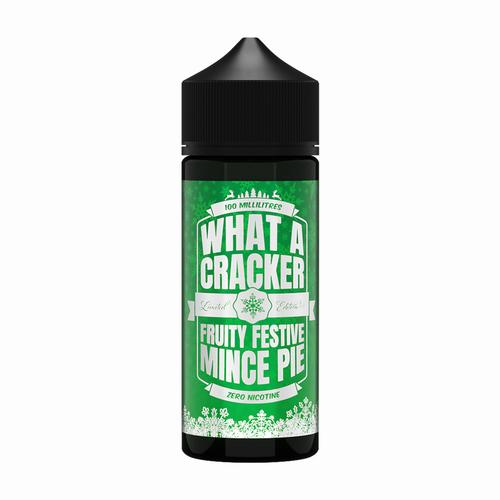 What A Cracker Fruity Festive Mince Pie 100ml Shortfill Eliquid FREE NIC SHOTS